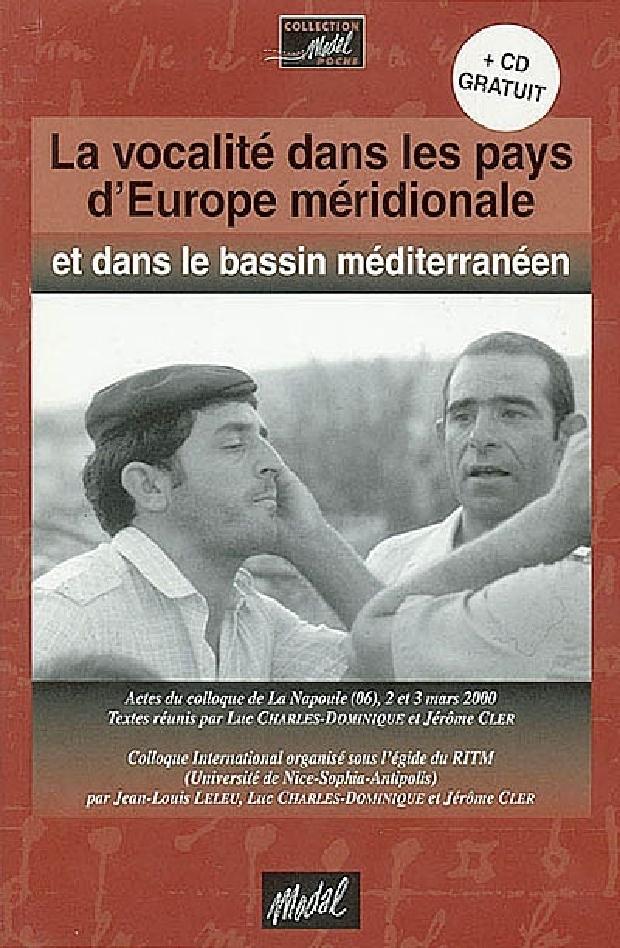 Livre - La vocalité dans les pays d'Europe méridionale et dans le bassin méditerranéen