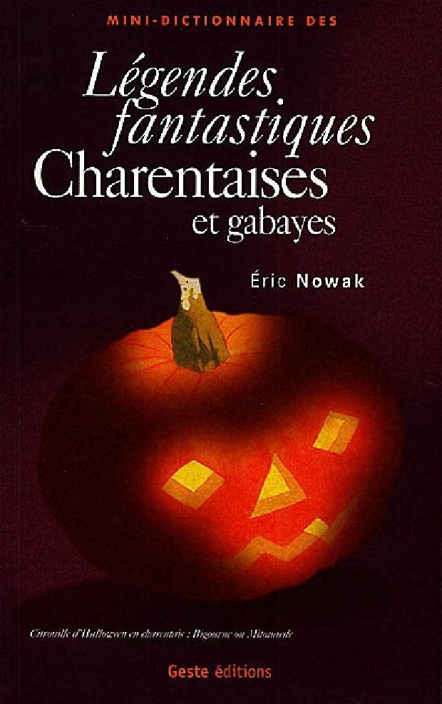 Livre - Légendes fantastiques en Charentes et Gabayes