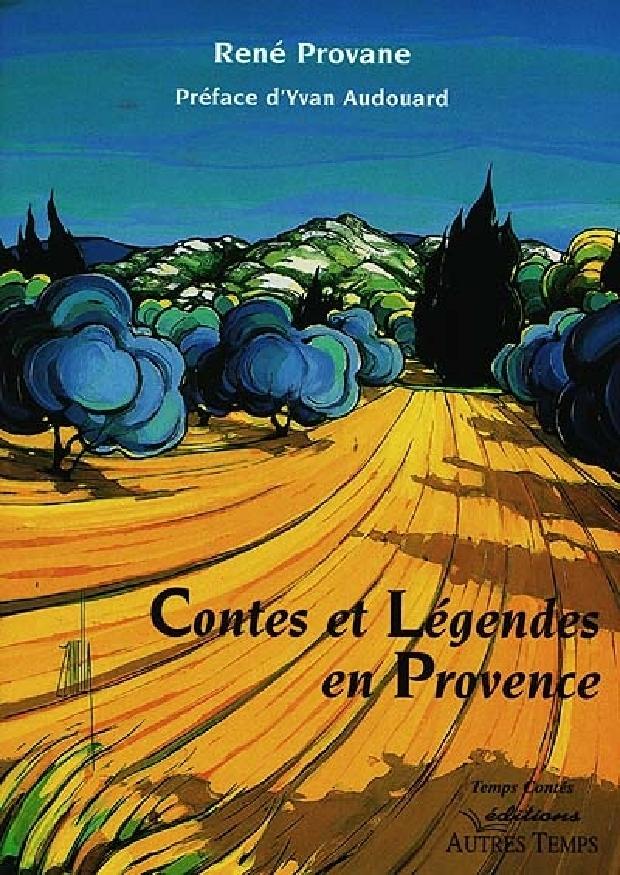 Livre - Contes et légendes en Provence