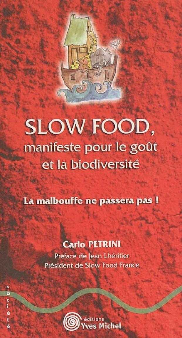 Livre - Slow food, manifeste pour le goût et la biodiversité