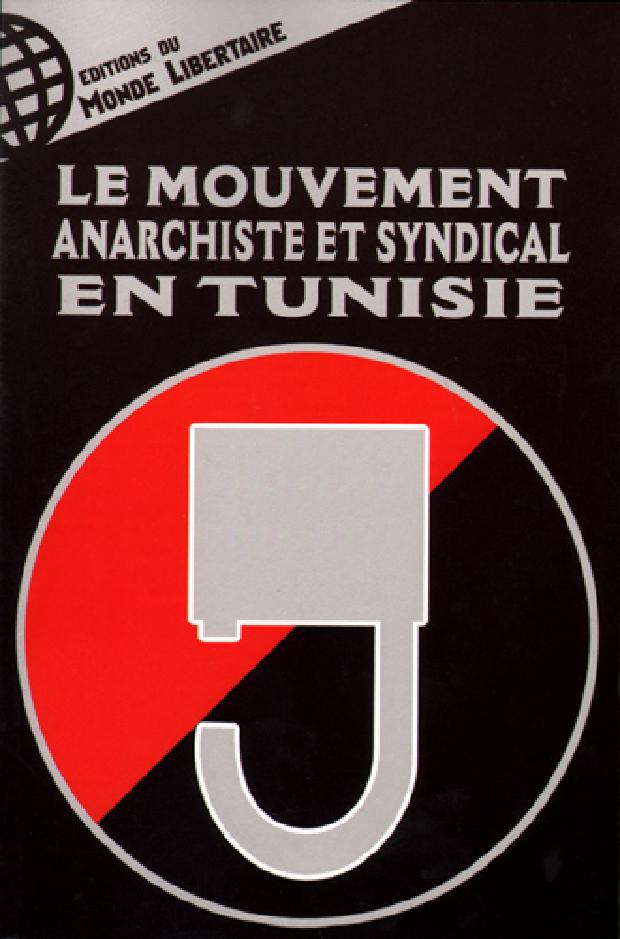 Livre - Le mouvement anarchiste et syndical en Tunisie