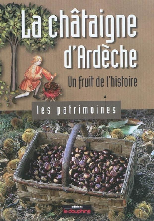 Livre - La châtaigne d'Ardèche