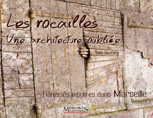 Livre - Les rocailles une architecture oubliée