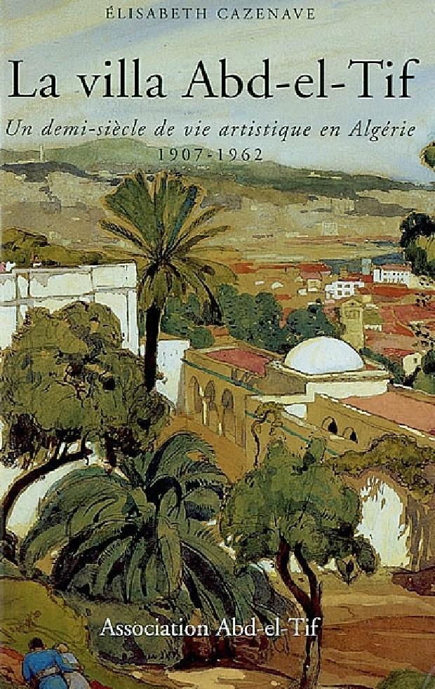 Livre - La villa Abd-el-Tif