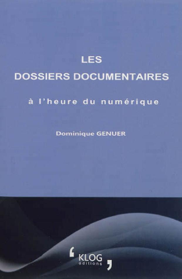 Livre - Les dossiers documentaires à l'heure du numérique