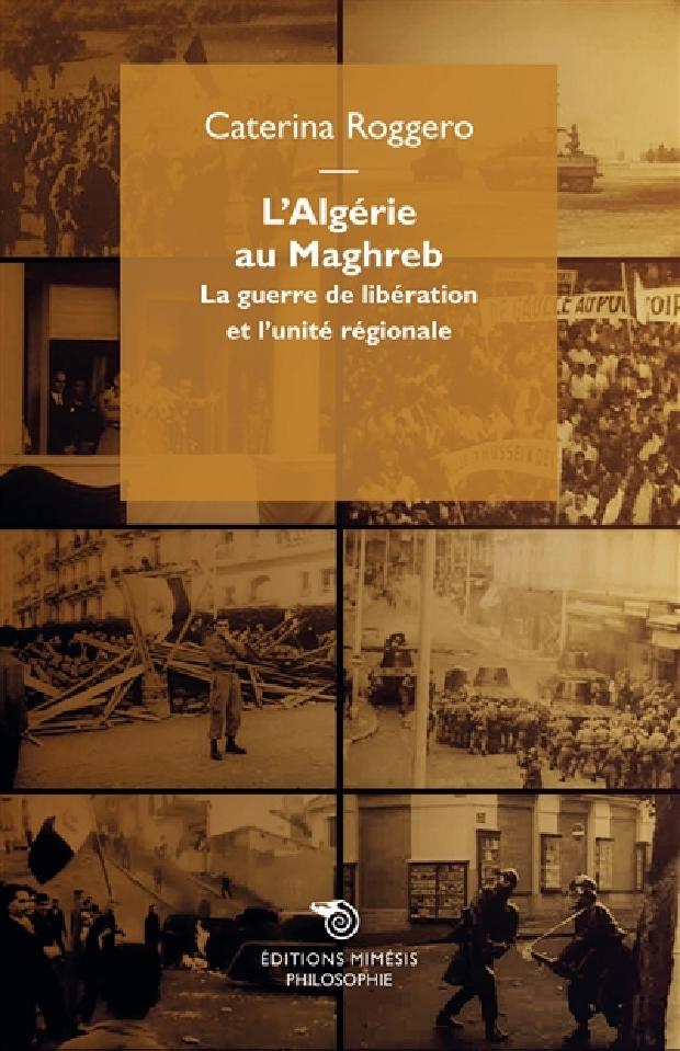 Livre - L'Algérie au Maghreb