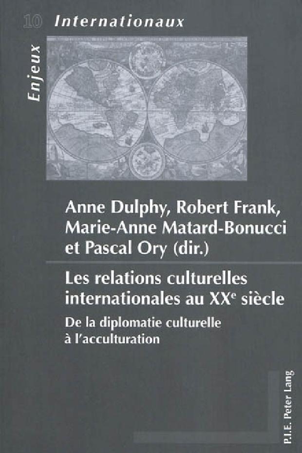 Livre - Les relations culturelles internationales au XXe siècle