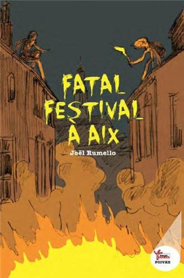 Livre - Fatal festival à Aix