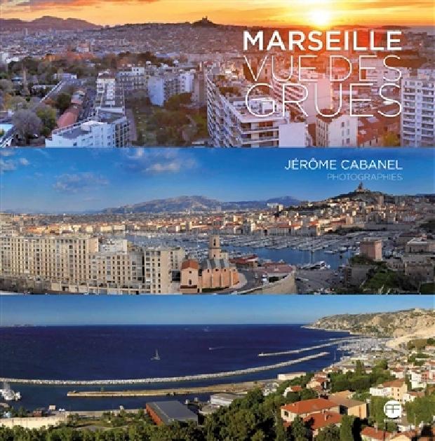 Livre - Marseille vue des grues